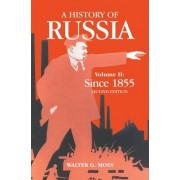A History of Russia by Walter G. Moss