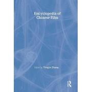 Encyclopedia of Chinese Film by Yingjin Zhang