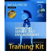 Managing and Maintaining a Microsoft Windows Server 2003 Environment by Dan Holme