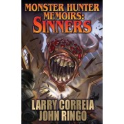Monster Hunter Memoirs: Sinners by John Ringo