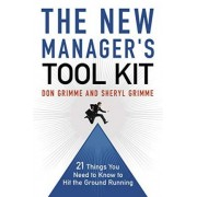 The New Manager's Toolkit by Don Grimme