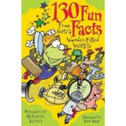 130 Fun Facts from God's Wonder-filled World by Chris Sharp