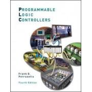 Programmable Logic Controllers by Frank D. Petruzella