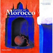 Living in Morocco by Lisl Dennis