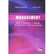 Management. Teste. Probleme. Exercitii. Studii de caz. Grile de evaluare - Eugen Burdus Ion Popa