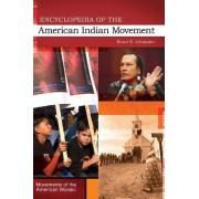 Encyclopedia of the American Indian Movement by Bruce E. Johansen