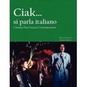 Ciak...si parla italiano by Piero Garofalo