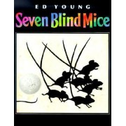 Seven Blind Mice by Ed Young