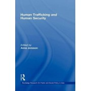 Human Trafficking and Human Security by Anna Jonsson