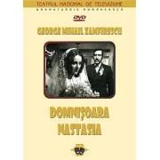 George Mihail Zamfirescu - Domnisoara Nastasia (DVD)