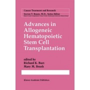 Advances in Allogeneic Hematopoietic Stem Cell Transplantation by Richard K. Burt