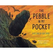 Meredith Hooper The Pebble in my Pocket: A History of Our Earth