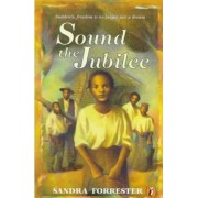 Sound the Jubilee by Sandra Forrester