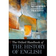 The Oxford Handbook of the History of English by Terttu Nevalainen