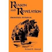 Reason and Revelation by Richard H. Akeroyd