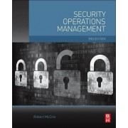 Security Operations Management by Robert McCrie