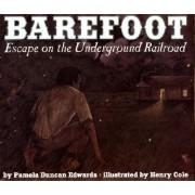 Barefoot by Pamela Duncan Edwards