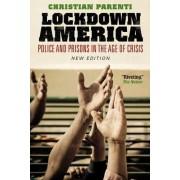 Lockdown America by Christian Parenti
