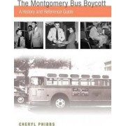 The Montgomery Bus Boycott by Cheryl Fisher Phibbs
