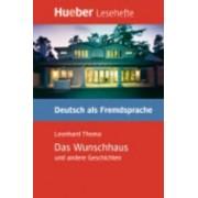 Das Wunschhaus Und Andere Geschichten - Leseheft by Leonhard Thoma