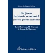 Dictionar de istorie economica si istoria gandirii economice.
