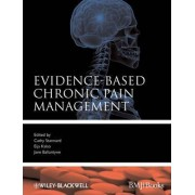 Evidence-Based Chronic Pain Management by Cathy Stannard