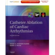 Catheter Ablation of Cardiac Arrhythmias by Shoei K. Stephen Huang