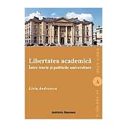Libertatea academica intre teorie si politicile universitare