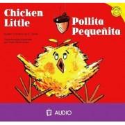 Chicken Little/Pollita Pequenita by Christianne C Jones