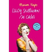 Lucy Sullivan se casa / Lucy Sullivan is Getting Married by Marian Keyes