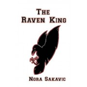Nora Sakavic The Raven King: Volume 2 (All for the Game)