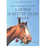 100 Ways A Horse Is Better Than A Man