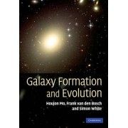 Galaxy Formation and Evolution by Houjun Mo