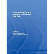 The Changing Face of Management in South East Asia by Chris Rowley
