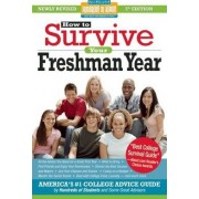 How to Survive Your Freshman Year by Mark W. Bernstein