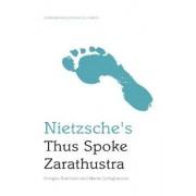 Nietzsche's Thus Spoke Zarathustra by Douglas Burnham