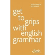 Get to Grips with English Grammar by Ron Simpson