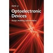Optoelectronic Devices by Xun Li