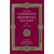 The New Cambridge Medieval History: Volume 2, c.700-c.900: Volume 2 by Rosamond McKitterick