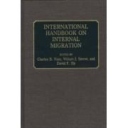 International Handbook on Internal Migration by Charles B. Nam