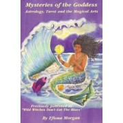 Mysteries of the Goddess by Fiona Morgan