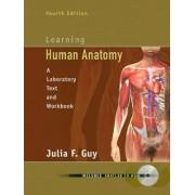 Learning Human Anatomy by Julia F. Guy
