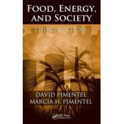 Food, Energy, and Society by David Pimentel