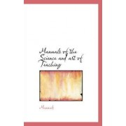 Manuals of the Science and Art of Teaching by Manuals