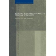 Assessment and Measurement of Regional Integration by Philippe de Lombaerde