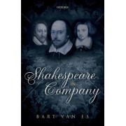 Shakespeare in Company by Bart Van Es
