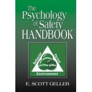 The Psychology of Safety Handbook by E. Scott Geller
