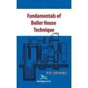 Fundamentals of Boiler House Technique by P. D. Dehnel