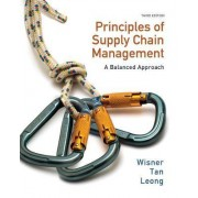 Principles of Supply Chain Management by Joel D Wisner