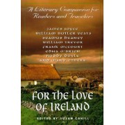 For the Love of Ireland by Susan Neunzig Cahill